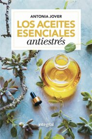 Libro los-aceites-esenciales-antiestress